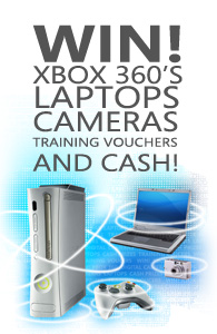 WIN! XBOX 360's LAPTOP CAMERAS TRAINING VOUCHERS AND CASH!